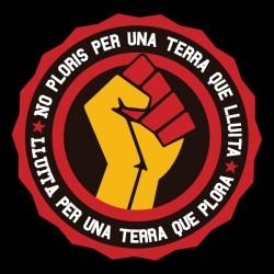 Samarreta No ploris per una terra que lluita
