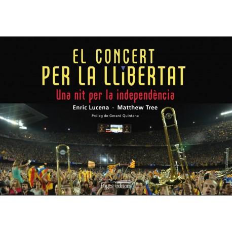 """Llibre """"El concert per la Llibertat. Una nit per la independència"""""""