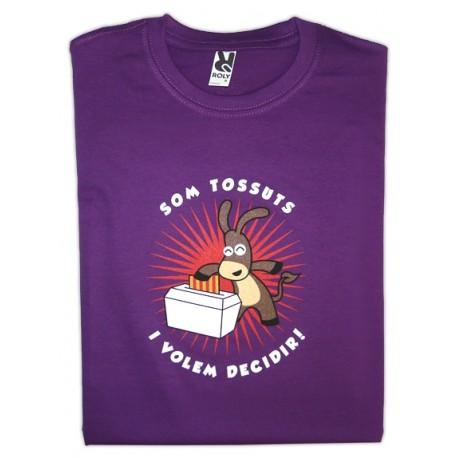Samarreta Som tossuts i volem decidir!