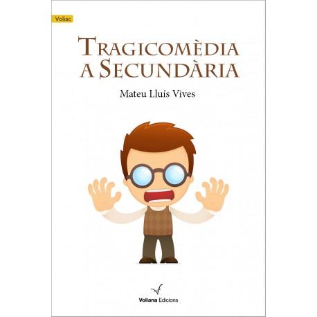 """Llibre """"Tragicomèdia a Secundària"""""""