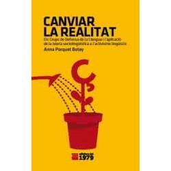 Llibre Canviar la realitat: els Grups de Defensa de la Llengua
