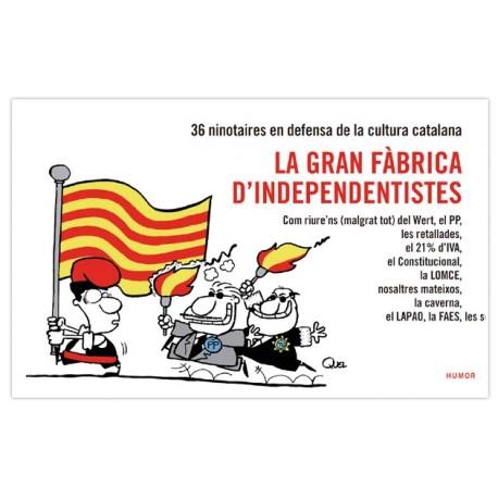 Llibre La gran fàbrica d'independentistes
