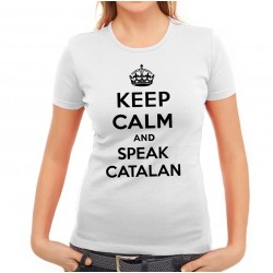 Samarreta noia blanca Keep Calm and speak catalan