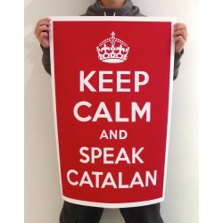 El cartell a mida original Keep Calm and speak catalan