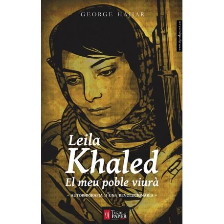 Llibre Leila Khaled, el meu poble viurà