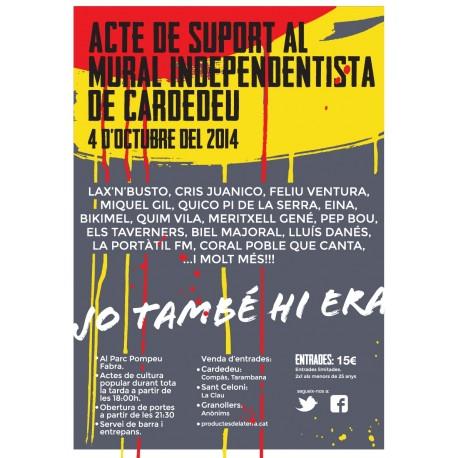 Entrada per l'acte de suport al Mural independentista de Cardedeu