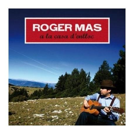 CD A casa d'enlloc - Roger Mas
