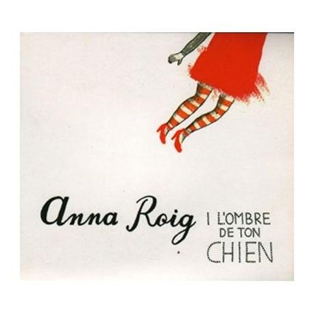 CD Anna Roig i l'ombre de Ton Chien