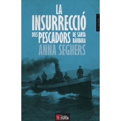 Llibre La insurrecció dels pescadors de Santa Bàrbara