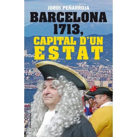 Llibre Barcelona 1713, capital d'un Estat