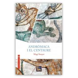 """Llibre """"Andròmaca i el centaure"""""""