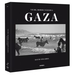 """Llibre """"Viure, morir i nàixer a Gaza"""""""