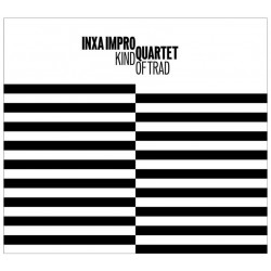 "CD Inxa Impro Quartet ""Kind of trad"""