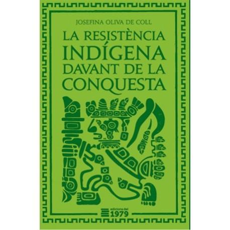 """Llibre """"La resistència indígena davant la conquesta"""""""