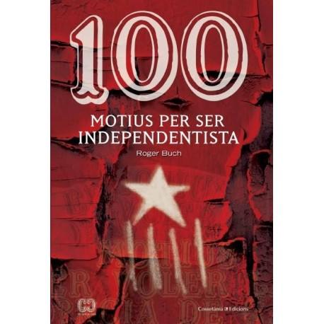 """Llibre """"100 motius per ser independentista"""""""