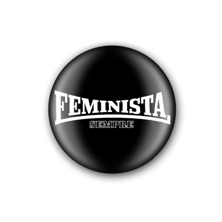 "Xapa ""Feminista Sempre"" NEGRA"