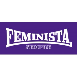 Samarreta NOIA feminista sempre