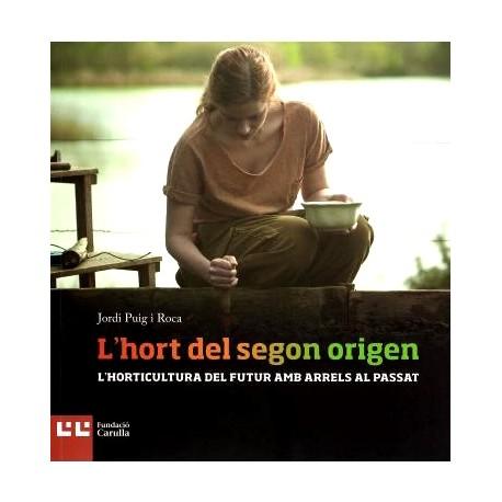 """Llibre """"L'hort del Segon Origen"""""""