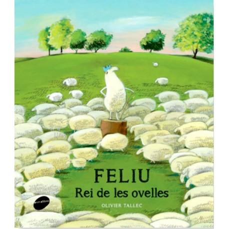 """Llibre-conte """"Feliu. el rei de les ovelles"""""""