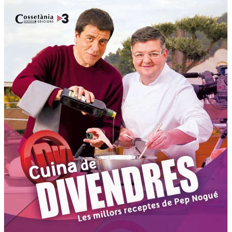 """Llibre """"Cuina de Divendres - Les receptes de Pep Nogué"""""""