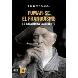 """Llibre """"Fumar-se el franquisme"""""""