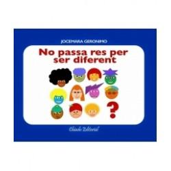 """Llibre """"No passa res per ser diferent"""""""