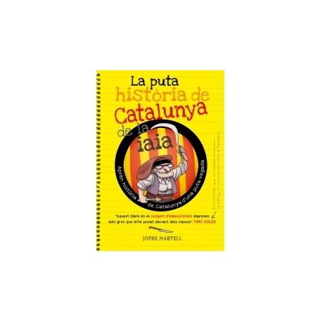 """Llibre """"La puta història de Catalunya de la iaia"""""""