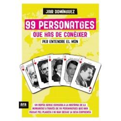"""Llibre """"99 personatges històrics que has de conèixer"""" de Jair Domínguez"""