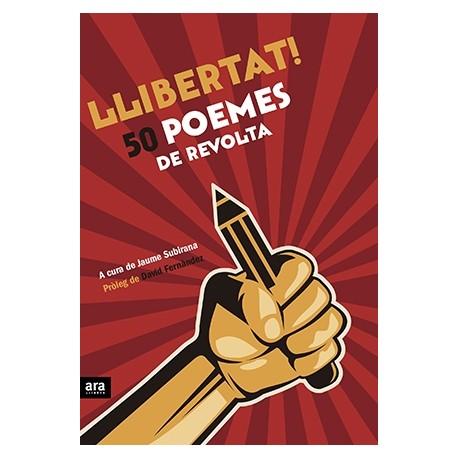 """Llibre """"Llibertat! 50 poemes de revolta"""""""