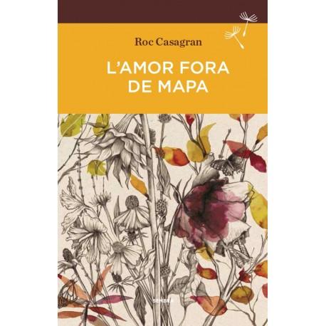 Llibre L'amor fora de mapa, de Roc Casagran