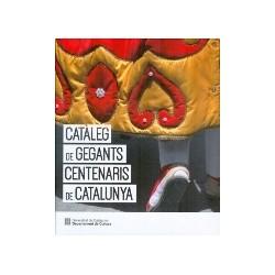 Llibre Catàleg de gegants centenaris de Catalunya