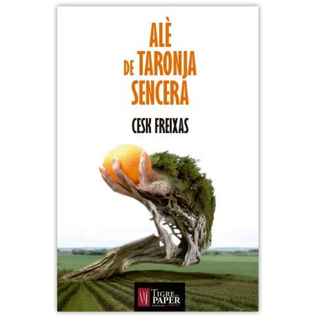 Llibre Alè de taronja sencera, de Cesk Freixas
