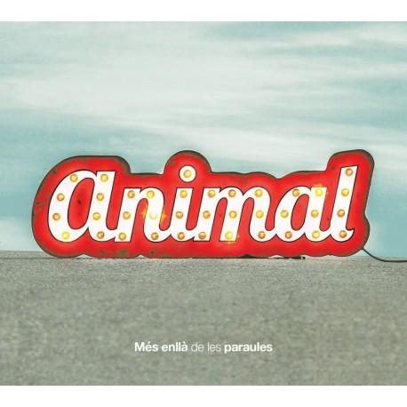 CD Animal, Més enllà de les paraules