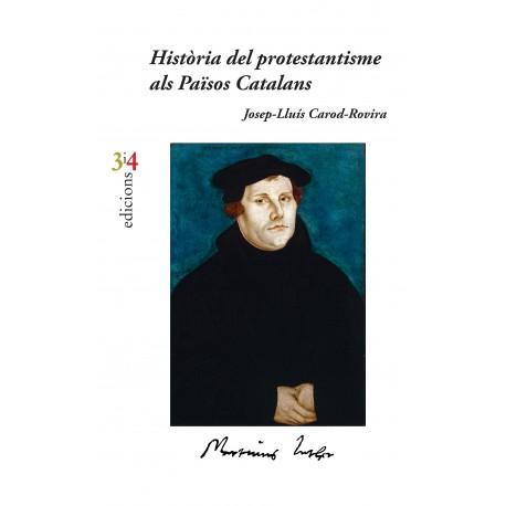 Llibre Història del protestantisme als Països Catalans, de Josep Lluís Carod-Rovira