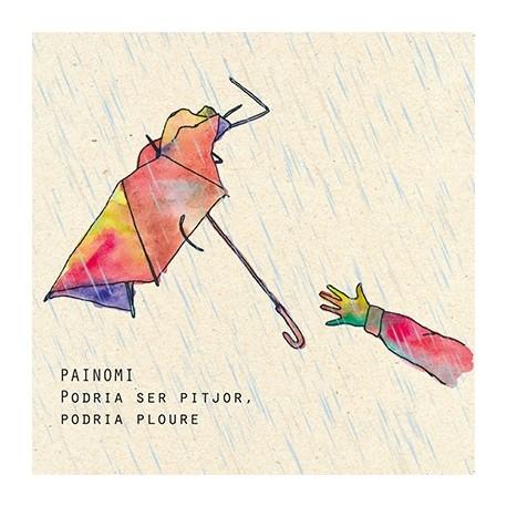 CD Painomi - Podria ser pitjor, podria ploure
