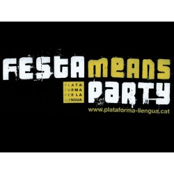 Samarreta: Festa means party