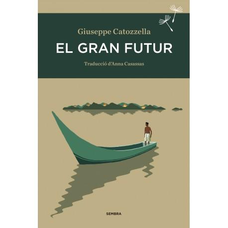 Llibre El gran futur, de Giuseppe Catozzella