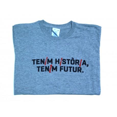 Samarreta gris catalana tenim història, tenim futur