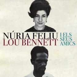 CD Núria Feliu Lou Bennett i els seus amics