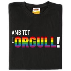 Samarreta unisex Amb tot l'orgull!