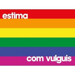 Bandera-domàs Estima com vulguis - Arc de Sant Martí