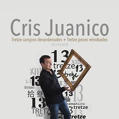 Doble CD Cris Juanico - Tretze cançons desordenades + Tretze peces retrobades