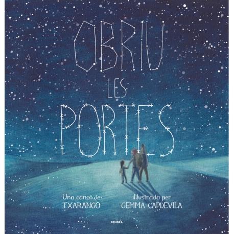 Llibre Obriu les portes, de Txarango i Gemma Capdevila - RESERVA