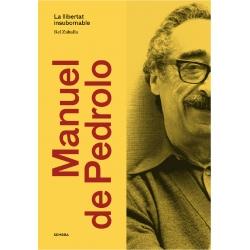 RESERVA: Manuel de Pedrolo. La llibertat insubornable