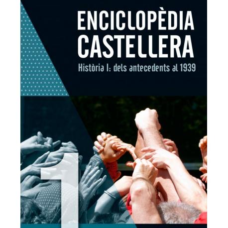 Enciclopèdia castellera Història I