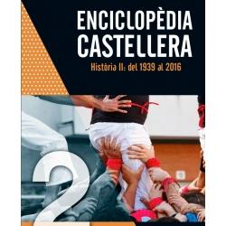 Enciclopèdia castellera Història II: del 1939 al 2016