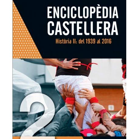 Enciclopèdia castellera Història II