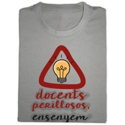 Samarreta docents perillosos ensenyem a pensar