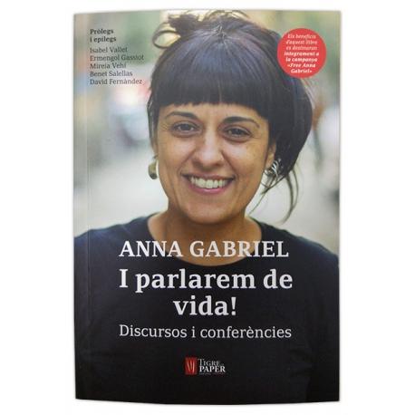 Llibre I parlarem de vida! Discursos i conferències d'Anna Gabriel