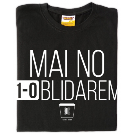 Samarreta unisex MAI NO 1-OBLIDAREM